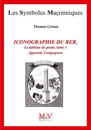 Le tableau de grade : Tome 1, Apprenti, Compagnon par Thomas Grison