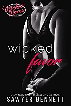 Wicked Favor (Wicked Horse Vegas Book 1) by [Bennett, Sawyer]