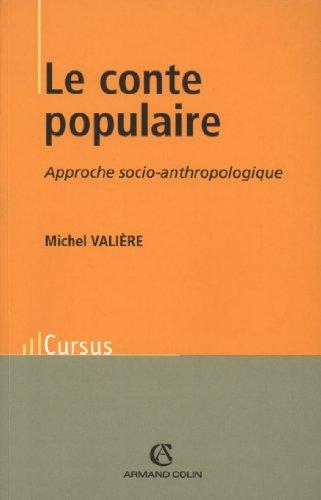 Le conte populaire: Approche socio-anthropologique