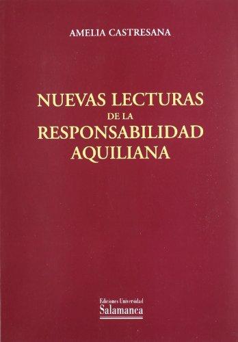 Nuevas lecturas de la responsabilidad aquiliana (Estudios jurídicos)
