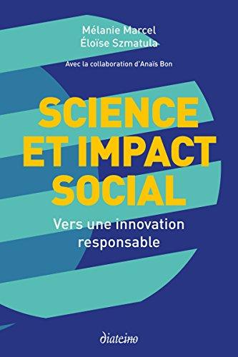 Science et impact social: Vers une innovation responsable par Mélanie Marcel
