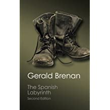 The Spanish Labyrinth: An Account Of The Social And Political Background Of The Spanish Civil War (Canto Classics) by Gerald Brenan (2015-01-31)