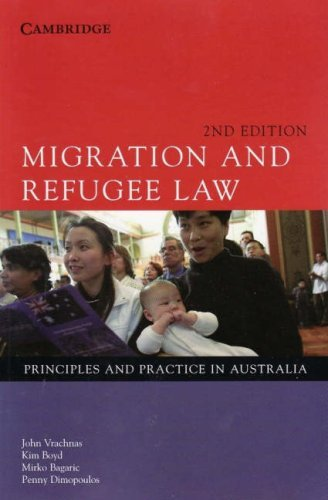 Migration and Refugee Law: Principles and Practice in Australia (Mps-Siam Series on Optimizatio) by John Vrachnas (2008-01-21)
