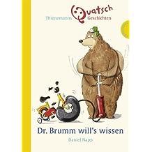 Dr. Brumm will's wissen, Thienemanns Quatschgeschichten