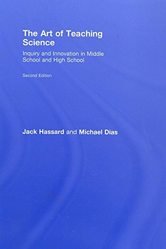 [(The Art of Teaching Science : Inquiry and Innovation in Middle School and High School)] [By (author) Jack Hassard ] published on (September, 2008)