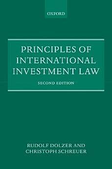 Principles of International Investment Law par [Dolzer, Rudolf, Schreuer, Christoph]