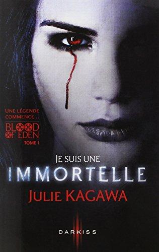 Je suis une Immortelle par Julie Kagawa