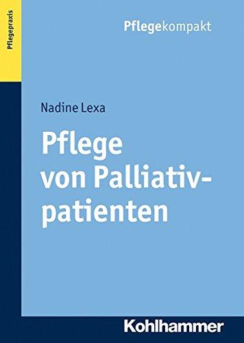 Pflege von Palliativpatienten (Pflegekompakt)
