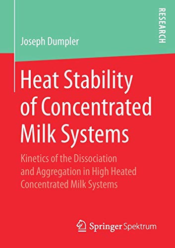 Heat Stability of Concentrated Milk Systems: Kinetics of the Dissociation and Aggregation in High Heated Concentrated Milk Systems