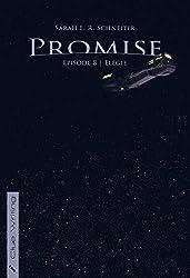 Promise: Episode 8: Elegie (Promise (Episodischer Roman))