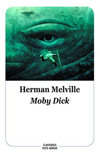 Moby Dick : Texte abrégé