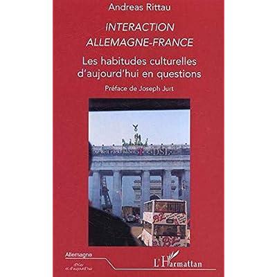 Interaction Allemagne-France: Les habitudes culturelles d'aujourd'hui en questions