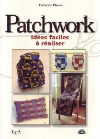Idées faciles à réaliser en patchwork