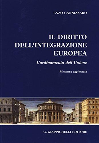 Il diritto dell'integrazione europea. L'ordinamento dell'Unione