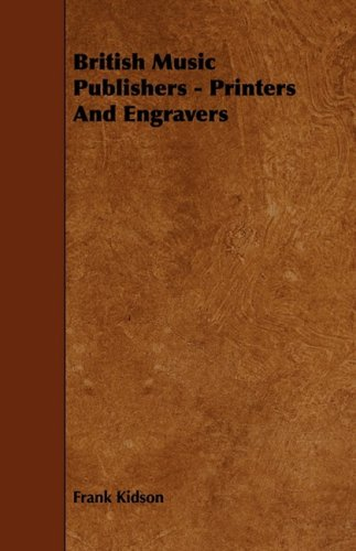 British Music Publishers - Printers And Engravers