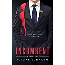 Incumbent: A Prescott Novel (English Edition)