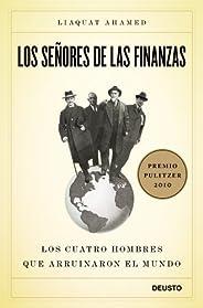 Los señores de las finanzas: Los cuatro hombres que arruinaron el mundo
