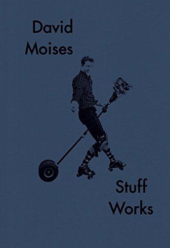 David Moises: Stuff Works por Joachim Krausse