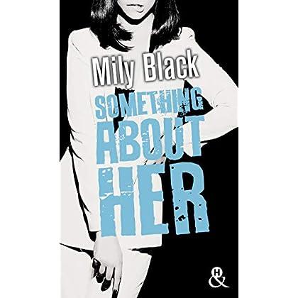 Something About Her : Une romance New Adult, par l'auteur de 'Something About You' (&H)