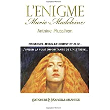 L'énigme Marie-Madeleine