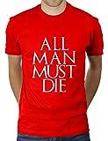 All Man Must Die - Herren T-Shirt von KaterLikoli, Gr. 2XL, Red