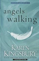 [(Angels Walking)] [By (author) Karen Kingsbury] published on (September, 2014)