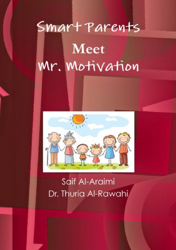 Smart Parents Meet Mr. Motivation