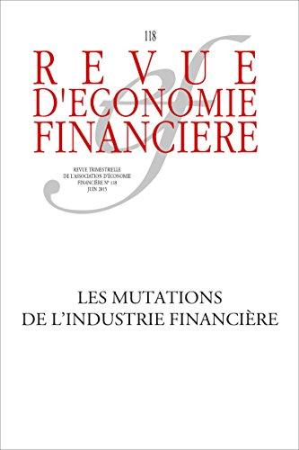 Les mutations de l'industrie financière - N° 118 - Juin 2015