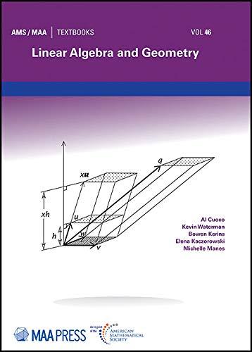 Linear Algebra and Geometry (Ams/Maa Textbooks, Band 46)