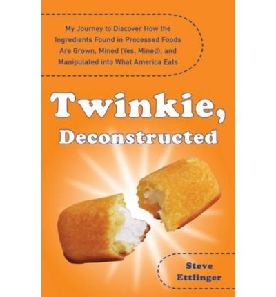 -twinkie-deconstructed-my-journey-to-discover-how-the-ingredients-found-in-processed-foods-are-grown