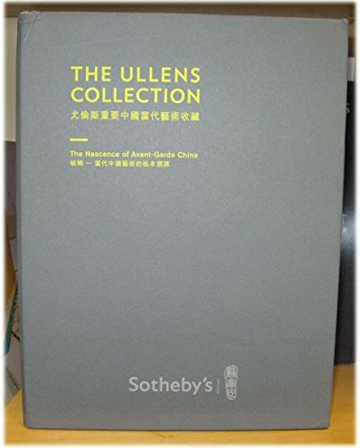 The Ullens Collection - The Nascene of Avant-Garde China, 3 April 2011 (Garden Collection China)
