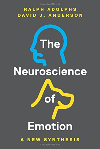 Neuroscience of Emotion: A New Synthesis por Ralph Adolphs
