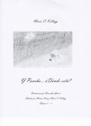 Y Pancho… ¿Dónde está? por Marie C. Kellogg