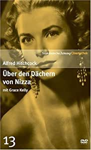Über den Dächern von Nizza mit Grace Kelly - SZ Cinemathek Traumfrauen