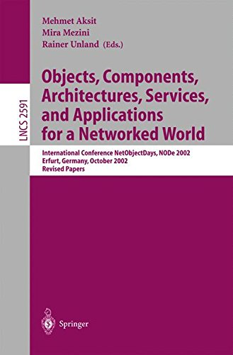 Objects, Components, Architectures, Services, and Applications for a Networked World: International Conference NetObjectDays, NODe 2002, Erfurt, ... Papers (Lecture Notes in Computer Science)