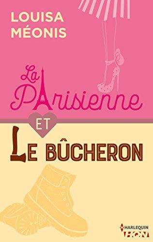 La Parisienne et le bucheron (HQN)