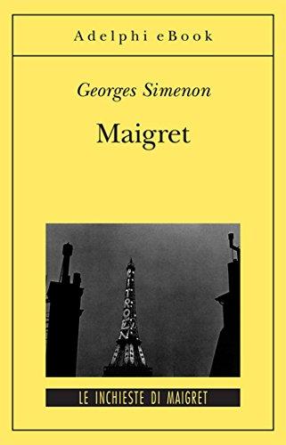 Maigret: Le inchieste di Maigret (20 di 75) (Le inchieste di Maigret: romanzi)