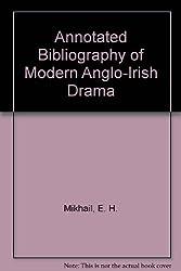 Annotated Bibliography of Modern Anglo-Irish Drama