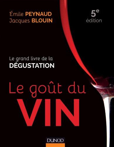 Le got du vin - 5e d. - Le grand livre de la dgustation