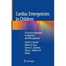 Cardiac Emergencies in Children: A Practical Approach to Diagnosis and Management