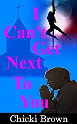 I Can't Get Next to You (English Edition)