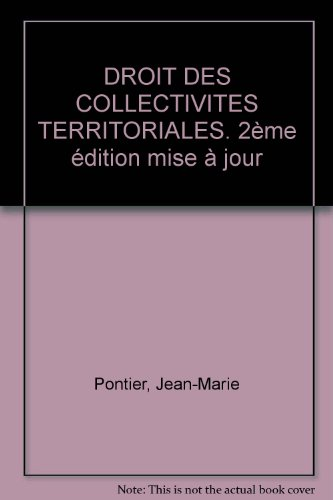 Droit des collectivités territoriales, 2e édition mise à jour