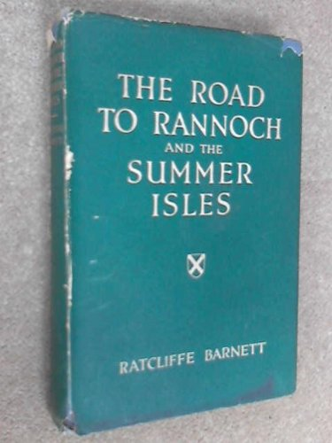 The Road to Rannoch & the Summer Isles