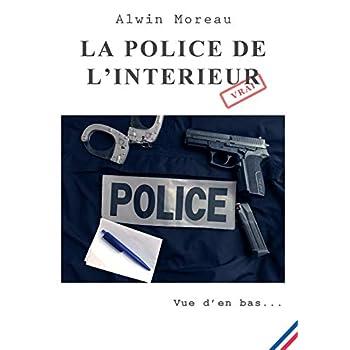 La police de l'intérieur : Vue d'en bas...