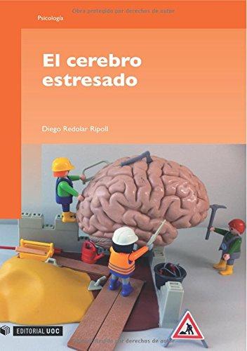 El cerebro estresado (Manuales) por Diego Redolar Ripoll