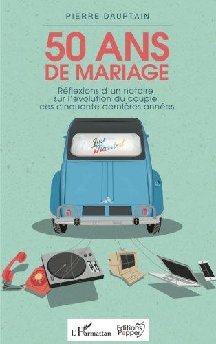 50 ans de mariage par Pierre Dauptain