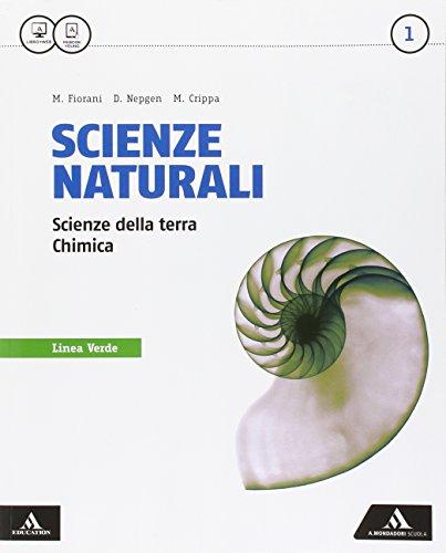 Scienze naturali linea verde. Per i Licei e gli Ist. magistrali. Con e-book. Con espansione online: 1
