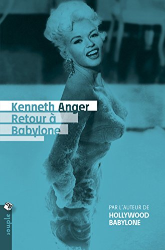 Retour à Babylone par Kenneth Anger