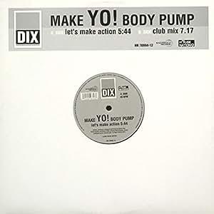 Make Your Body Pump