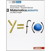 Matematica.azzurro. Con Maths in english. Per le Scuole superiori. Con espansione online: 5